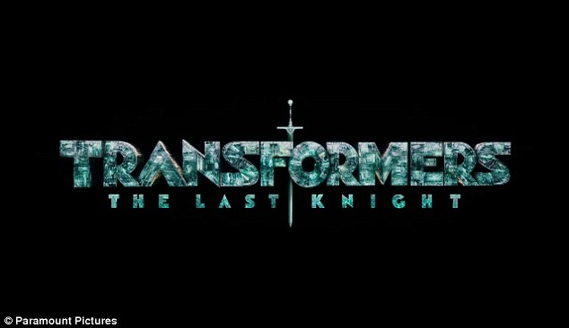 First trailer for Transformers: The Last Knight is released