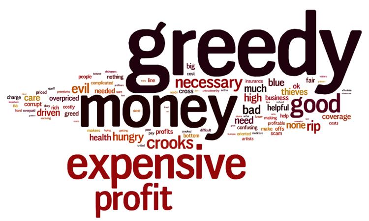 Greedy industry